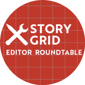 Story Grid Editors Roundtable